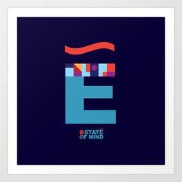 eState Of Mind Art Print