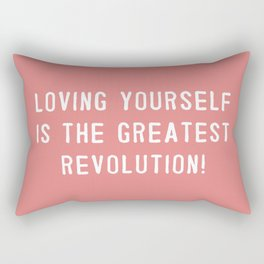 Loving yourself is the greatest revolution! Rectangular Pillow