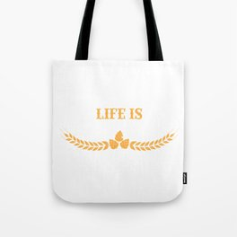 Life Is Brewtiful Funny Beer & Brew Tote Bag
