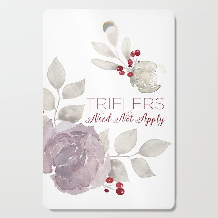 MFM: Triflers Need Not Apply Cutting Board