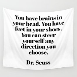 you can steer yourself in any direction Wall Tapestry