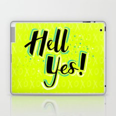 Hell Yes! Laptop & iPad Skin