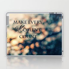 Make Every Moment Count Laptop & iPad Skin