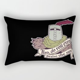 Bro, do you even praise the sun? Rectangular Pillow