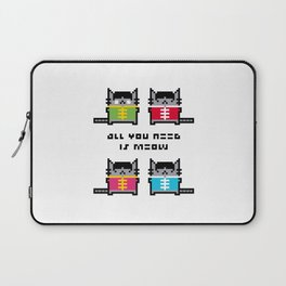 All You Need Is Meow Laptop Sleeve
