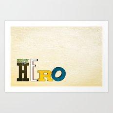 myHERO Art Print