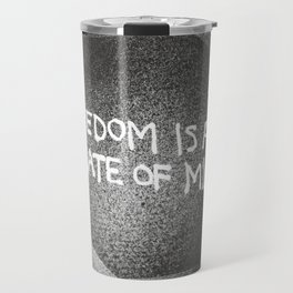 Freedom is a State of Mind Travel Mug