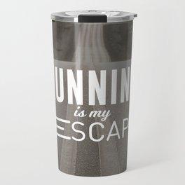Running Is My Escape Travel Mug