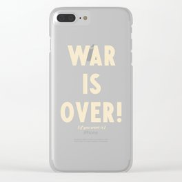 War is over!, if you want it, vintage art, peace, Yoko Ono, Vietnam War, civil rights Clear iPhone Case
