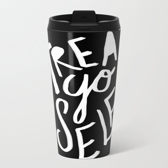 Treat Yo Self II Metal Travel Mug