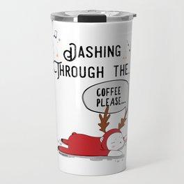 Dashing Through the... Coffee Please... Travel Mug