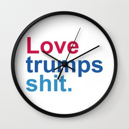 Love Trumps What Wall Clock