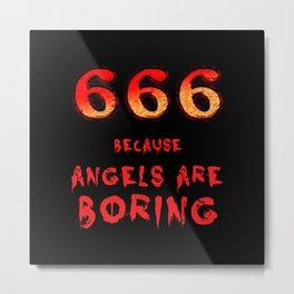 666 Metal Print