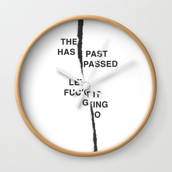 LET IT FUCKING GO /first vers./ Wall Clock