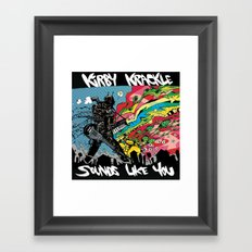 Kirby Krackle - Sounds Like You - Album Art Framed Art Print
