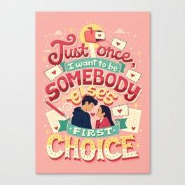 First Choice Canvas Print