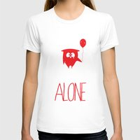 alone T-shirts featuring Alone by MuicRoom