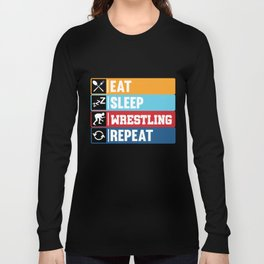 Eat Sleep Wrestling Repeat product | Ring Sport Game Tee Long Sleeve T-shirt