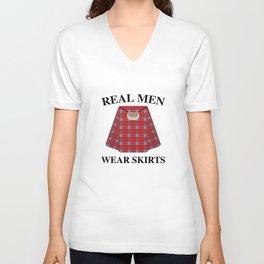 Real Men Wear Skirts Unisex V-Neck