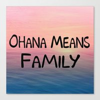 ohana Canvas Prints featuring Ohana by Amy Copp