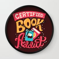 risa rodil Wall Clocks featuring Certified Book Addict by Risa Rodil