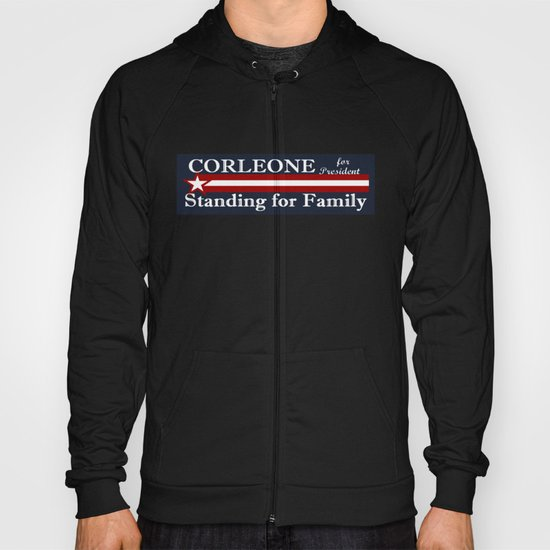 Corleone Standing for Family Hoody