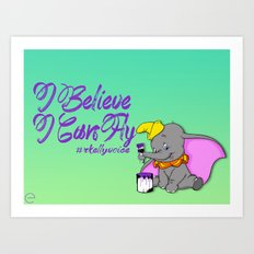 I Believe I Can Fly Art Print