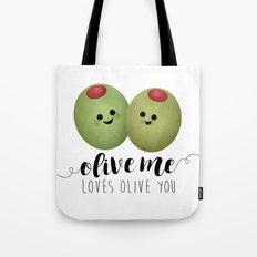 Olive Me Loves Olive You Tote Bag