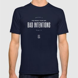 Bad Intentions T-shirt