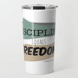 Discipline Equals Freedom, Jocko Willink Travel Mug
