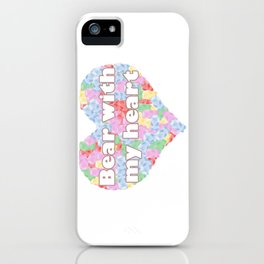 Bear with my heart iPhone Case