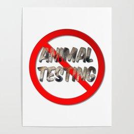 No Animal Testing Sign Poster