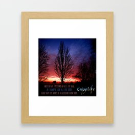 Enjoy Life Framed Art Print