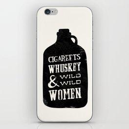 Cigareets & whuskey iPhone Skin