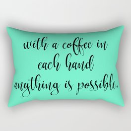 With a Coffee in Each Hand - Mint Rectangular Pillow