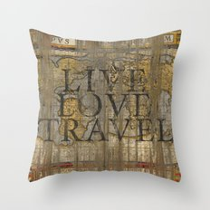 Live Love Travel Throw Pillow