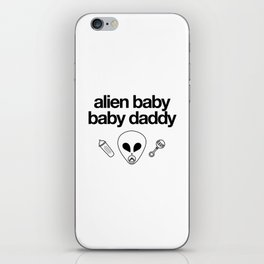 Alien Baby Baby Daddy iPhone Skin