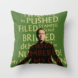 The Prisoner - I Will Not be Pushed Throw Pillow