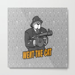 RATATATAT Went The Cat Metal Print