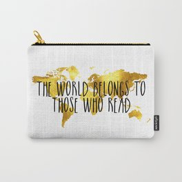 The World Belongs to those Who Read - Gold Carry-All Pouch