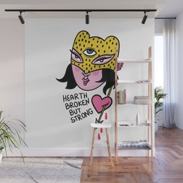 heart broken strong women feminist women power Wall Mural