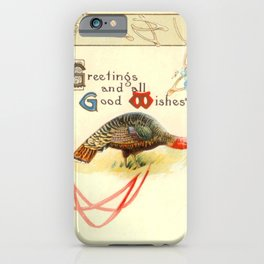 Thanksgiving postcards 077 Turkey  Greetings and good wishes iPhone Case
