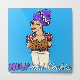 Milf and Cookies Metal Print