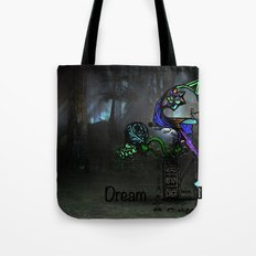 Dream.  Tote Bag