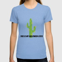 This is My Halloween Costume / Cactus T-shirt