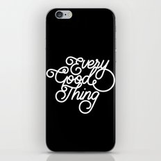 Every good thing iPhone & iPod Skin