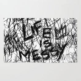 Life Is Messy Rug