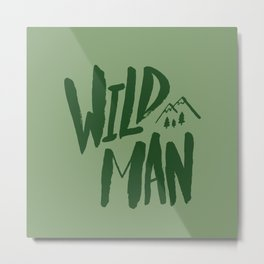 Wild Man x Green Metal Print