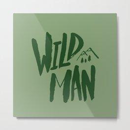 Wild Man x Green Metal Print