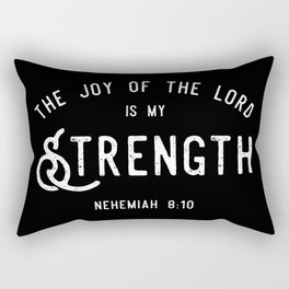 The Joy of the Lord is my Strength (BLCK) Rectangular Pillow
